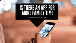 is there an app for family time