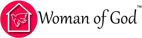 Woman of God - A Place For The Christian Woman
