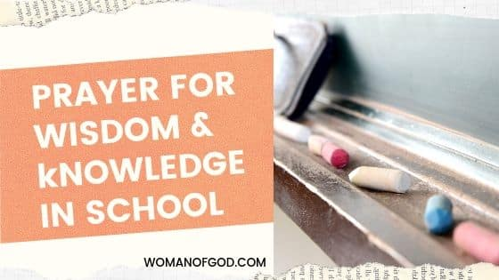 PRAYER FOR WISDOM & kNOWLEDGE IN SCHOOL