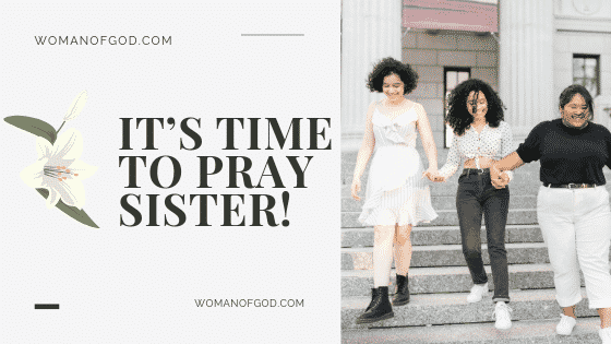its time to pray sister