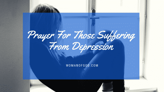 prayer for those suffering from depression