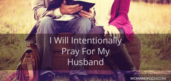 pray for my husband intentionally