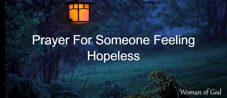 Prayer For Someone Feeling Hopeless