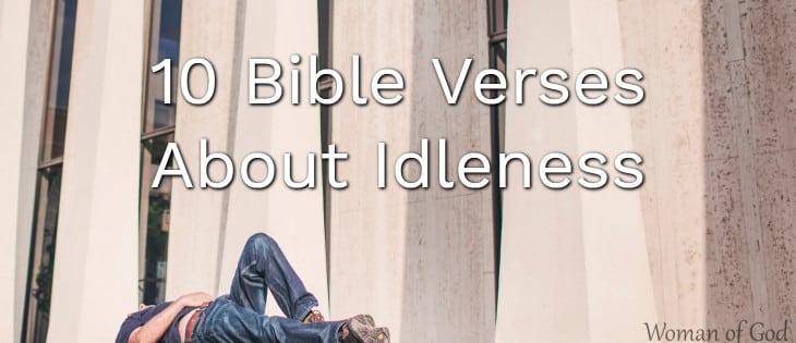 Bible Verses About Idleness