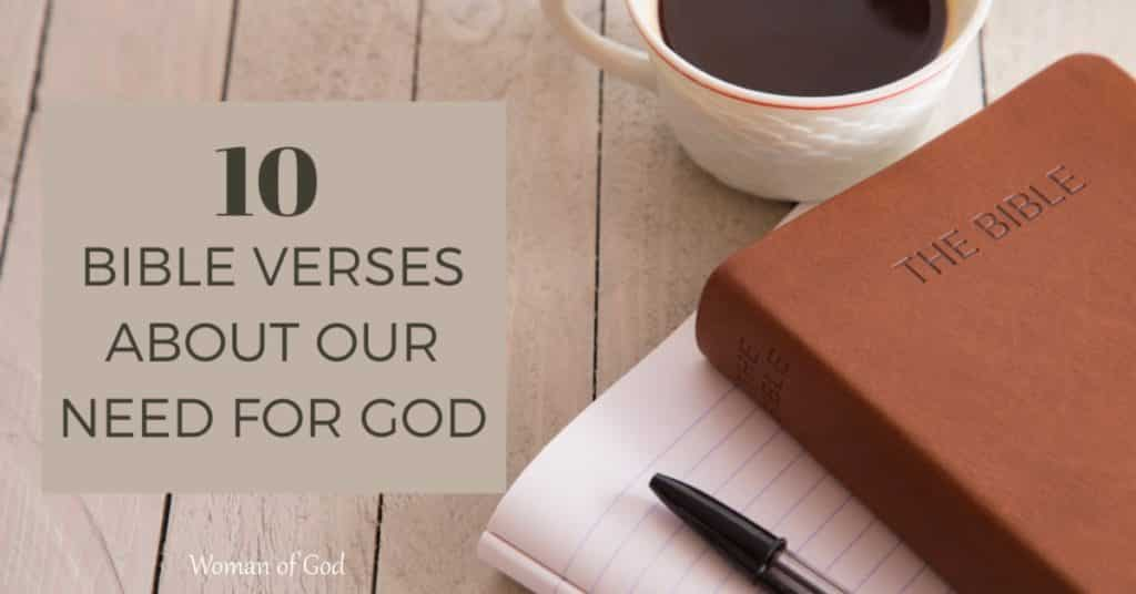 bible verses about our need for god
