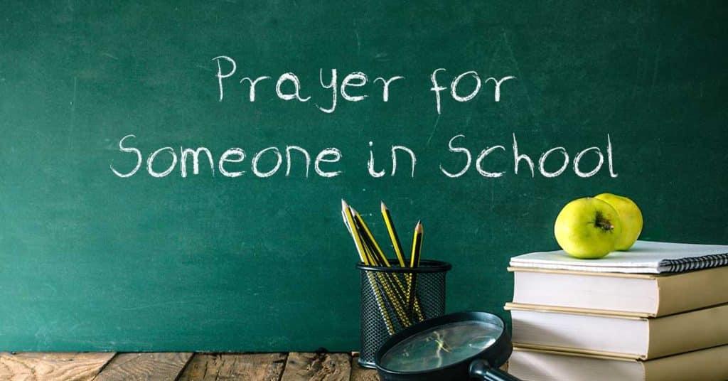 Prayer for Someone in School