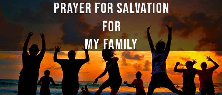 prayer for salvation for my family featured