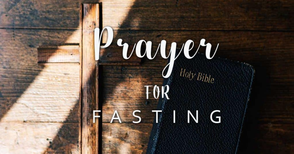 Prayer for fasting