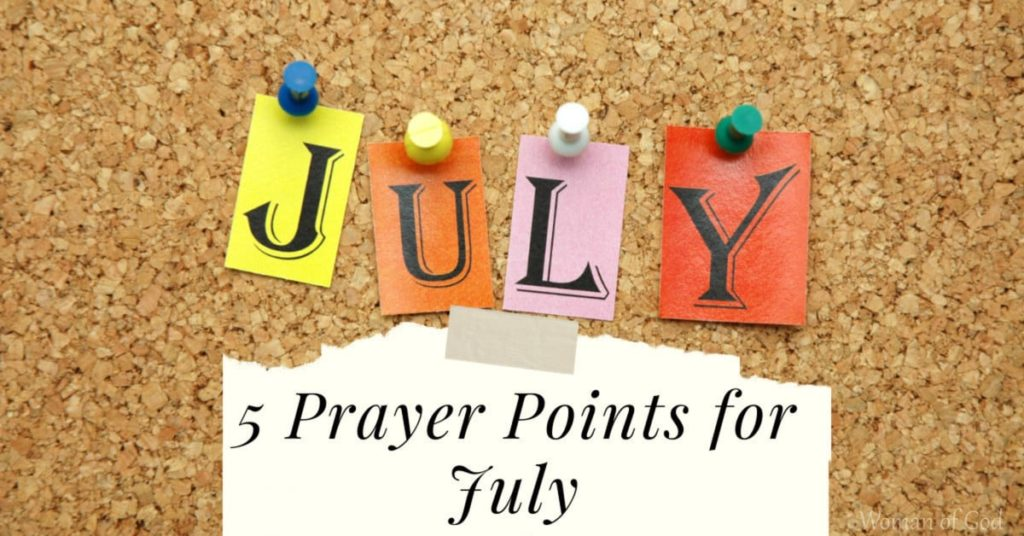 prayer points for july