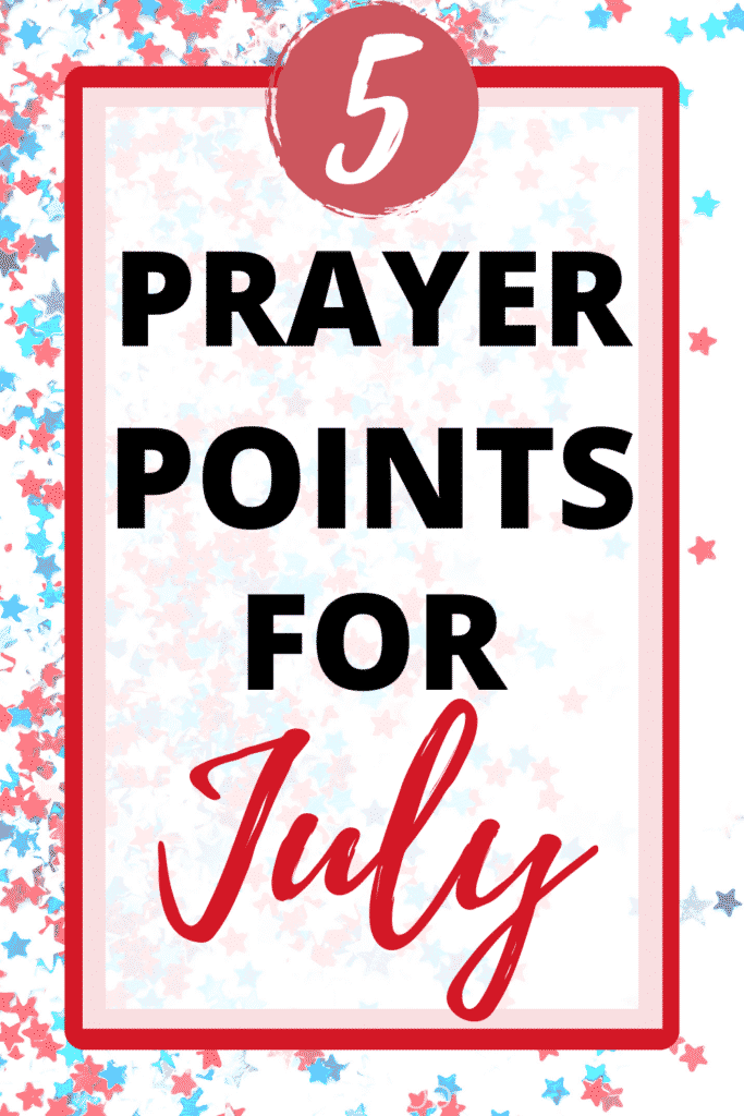 prayer points for july pin