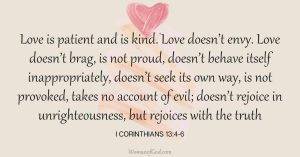 Verse of the day I Corinthians 13:4-6